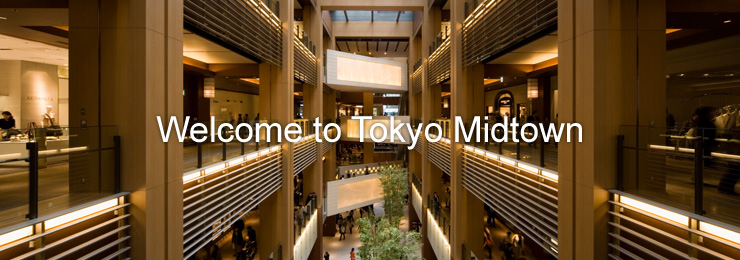 Welcome to Tokyo Midtown
