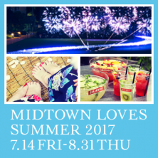 MIDTOWN LOVES SUMMER 2017