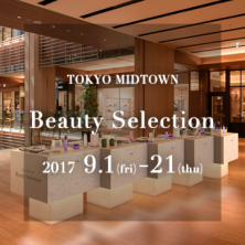 TOKYO MIDTOWN Beauty Selection