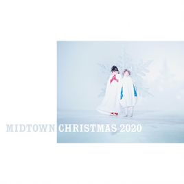 MIDTOWN CHRISTMAS 2020