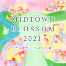 MIDTOWN BLOSSOM 2021