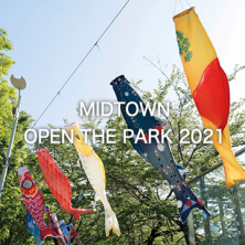 【中止】MIDTOWN OPEN THE PARK 2021