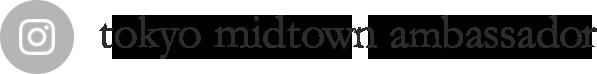 tokyo midtown ambassador