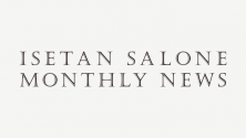 ISETAN SALONE MONTHLY NEWS 2月号
