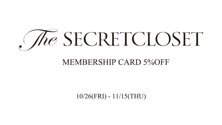 The SECRETCLOSET MEMBERSHIP CARD 5%OFF 優待のご案内